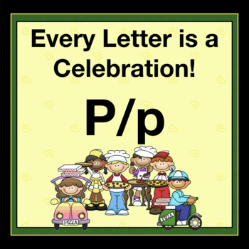Every Letter is a Celebration! P/p