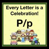 Alphabetic Principle ~ Teaching the Letter P/p