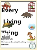 Every Living Thing 8 Lesson Plans and Activities about Character