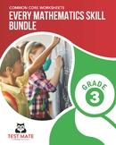 Every Mathematics Skill BUNDLE, Grade 3 (Complete Set of C