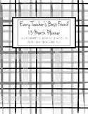 Every Teacher's Best Friend 13 Month Planner (Black and Wh