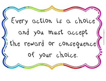Inspirational Quote - Every action is a choice...