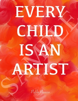 Every child is an artist Picasso poster