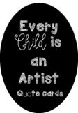 Every child is an artist - Quote Printable