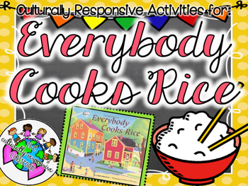 Everybody Cooks Rice: A Book Companion