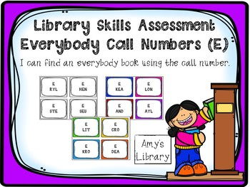 Everybody (E) Call Number Library Skill Assessment