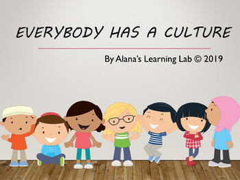 Everybody Has A Culture
