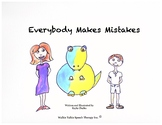 Everybody Makes Mistakes - A Social Narrative