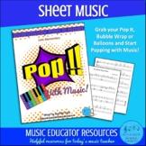 Everybody Pop It Now!   Pop With Music   Sheet Music   Unl