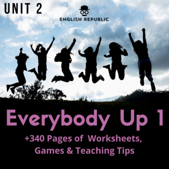 Everybody Up - Unit 2 Worksheets (+150 Pages!)