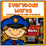 Everybody Works Kindergarten NO PREP Supplemental Printables
