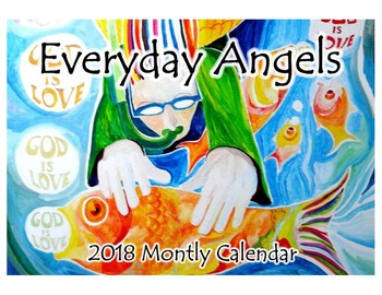 Everyday Angels - A 2015 Monthly Calendar