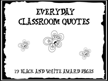 Everyday Classroom Quotes