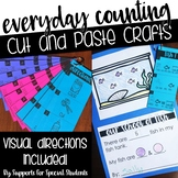 Everyday Counting - No Prep Cut and Paste Crafts