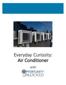 Everyday Curiosity: Air Conditioner