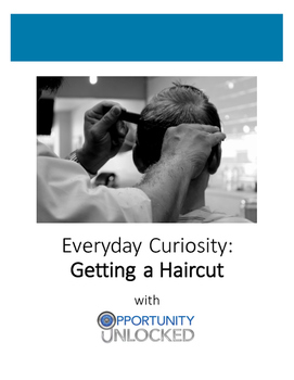 Everyday Curiosity: Getting a Haircut