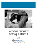 Everyday Curiosity: Getting a Haircut
