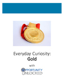 Everyday Curiosity: Gold