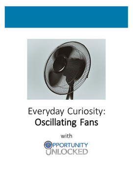 Everyday Curiosity: Oscillating Fans