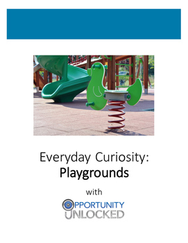 Everyday Curiosity: Playgrounds