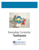 Everyday Curiosity: Toothpaste