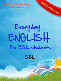 Everyday ENGLISH for ESL students