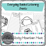 Everyday Guided Listening Worksheets