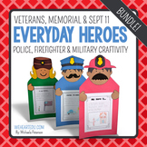 Everyday Heroes {A September 11, Memorial Day, Veteran's Craftivity}