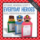 Everyday Heroes {A September 11, Memorial Day, Veteran's Craftivity}