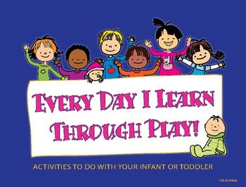 Everyday I learn through play