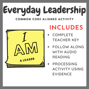 Everyday Leadership: Audio, Reading, Common Core Activity