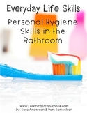 Everyday Life Skills Personal Hygiene Skills in the Bathroom Ebook