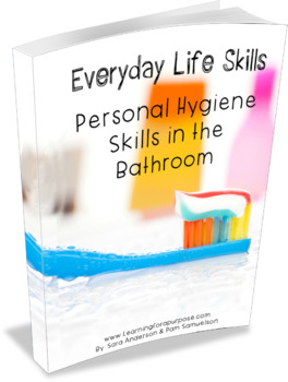 Everyday Life Skills Personal Hygiene Skills in the Bathroom Ebook