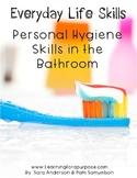 Everyday Life Skills Personal Hygiene Skills in the Bathro