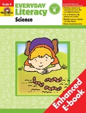 Everyday Literacy Science, Grade K