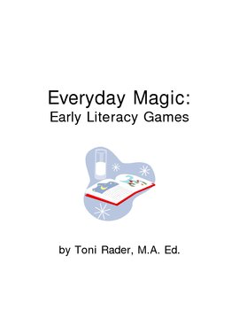 Everyday Magic: Early Literacy Games