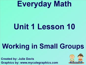Everyday Math 1st Grade 1.10 Working in Small Groups