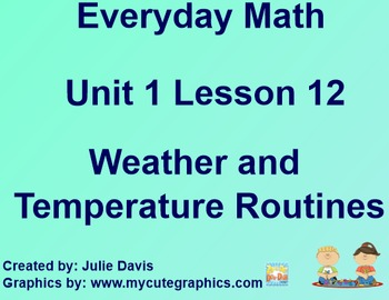 Everyday Math 1st Grade 1.12 Weather and Temperature Routines