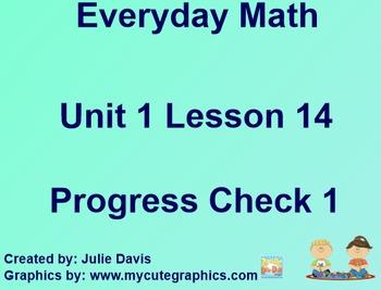 Everyday Math 1st Grade 1.14 Progress Check 1