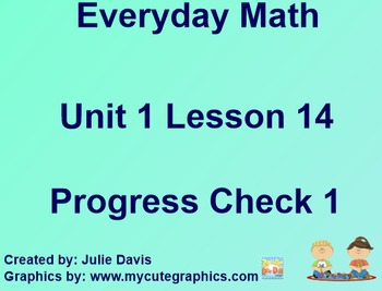 Everyday Math 1st Grade 1.14 Progress Check 1