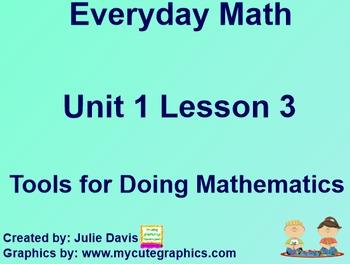 Everyday Math 1st Grade 1.3 Tools for Doing Mathematics