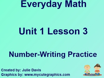 Everyday Math 1st Grade 1.4 Number Writing Practice