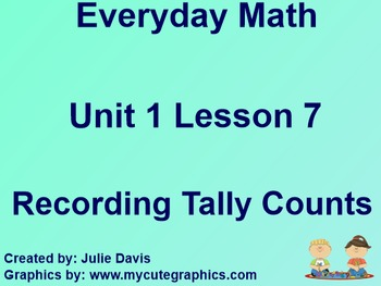 Everyday Math 1st Grade 1.7 Recording Tally Counts