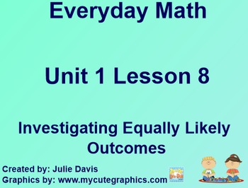 Everyday Math 1st Grade 1.8 Investigating Equally Likely Outcomes