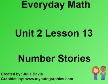 Everyday Math EDM 1st Grade 2.13 Number Stories