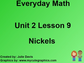 Everyday Math 1st Grade 2.9 Nickels