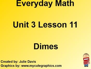Everyday Math 1st Grade 3.11 Dimes