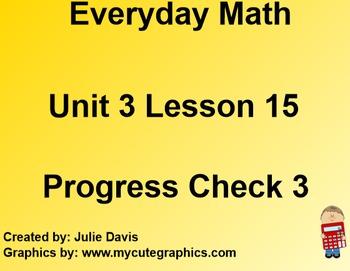 Everyday Math 1st Grade 3.15 Progress Check 3