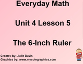 Everyday Math 1st Grade 4.5 The 6-Inch Ruler