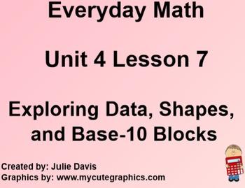 Everyday Math 1st Grade 4.7 Exploring Data, Shapes, and Base 10 Blocks